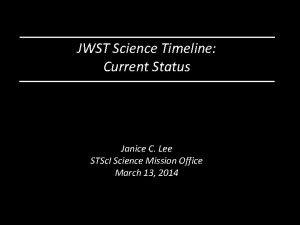JWST Science Timeline Current Status Janice C Lee