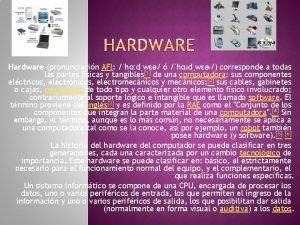 Hardware pronunciacin AFI hdw hdw corresponde a todas