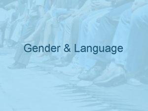 Gender Language Derivational Thinking DT Linguistic Postulates number