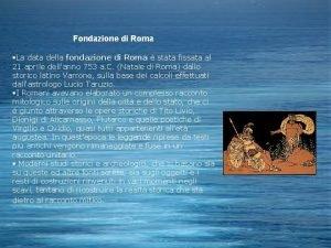 Fondazione di Roma La data della fondazione di