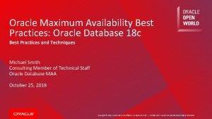 Oracle Maximum Availability Best Practices Oracle Database 18