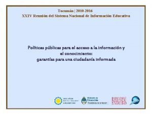 Tucumn 2010 2016 XXIV Reunin del Sistema Nacional