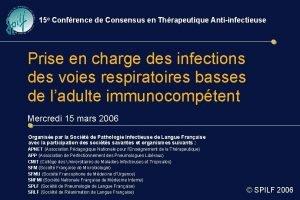 15 e Confrence de Consensus en Thrapeutique Antiinfectieuse