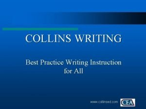 COLLINS WRITING Best Practice Writing Instruction for All