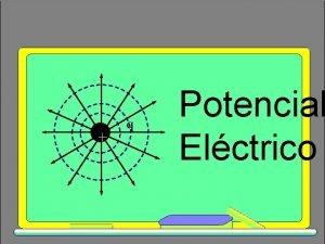 q Potencial Elctrico Diferencia de potencial en un