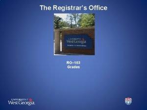 The Registrars Office RO 103 Grades Ro103 Grades
