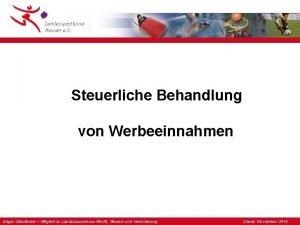 Steuerliche Behandlung von Werbeeinnahmen Edgar Oberlnder Mitglied im