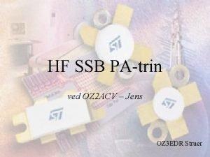 HF SSB PAtrin ved OZ 2 ACV Jens