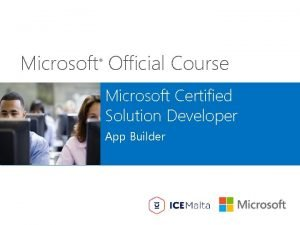 Microsoft Official Course Microsoft Certified Solution Developer App
