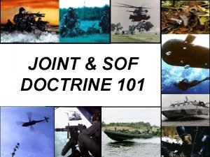 JOINT SOF DOCTRINE 101 HIERARCHY OF DOCTRINE NSS