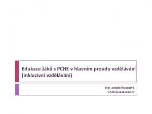 Edukace k s PCHE v hlavnm proudu vzdlvn