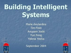 Building Intelligent Systems tell Marie des Jardins Tim