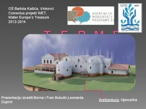 O Bartola Kaia Vinkovci Comenius projekt WET Water