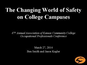 The Changing World of Safety on College Campuses