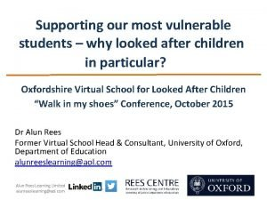 Supporting our most vulnerable students why looked after