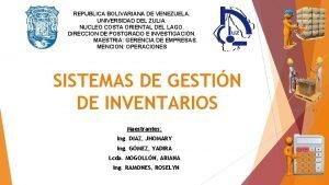 REPUBLICA BOLIVARIANA DE VENEZUELA UNIVERSIDAD DEL ZULIA NUCLEO