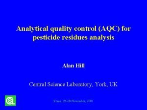 Analytical quality control AQC for pesticide residues analysis