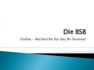 Die BSB Online Recherche fr das WSeminar Individuelle
