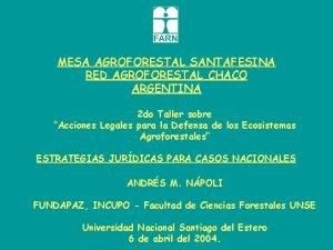 MESA AGROFORESTAL SANTAFESINA RED AGROFORESTAL CHACO ARGENTINA 2