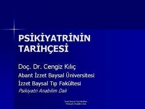 PSKYATRNN TARHES Do Dr Cengiz Kl Abant zzet
