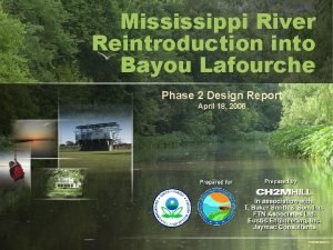 Mississippi River Reintroduction into Bayou Lafourche Phase 2