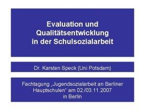 Evaluation und Qualittsentwicklung in der Schulsozialarbeit Dr Karsten