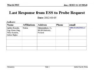 March 2012 doc IEEE 11 12282 r 0
