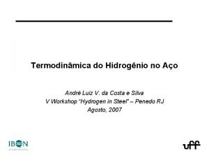 Termodinmica do Hidrognio no Ao Andr Luiz V