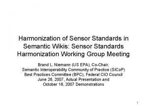 Harmonization of Sensor Standards in Semantic Wikis Sensor