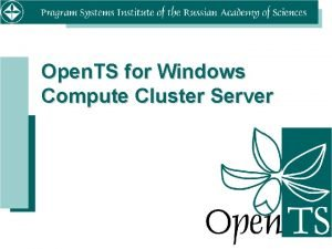 Open TS for Windows Compute Cluster Server Overview