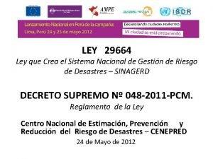 LEY 29664 Ley que Crea el Sistema Nacional