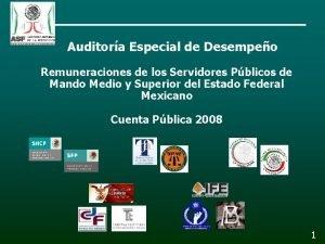 Auditora Especial de Desempeo Remuneraciones de los Servidores