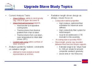 Upgrade Stave Study Topics Current Analysis Tasks Stave