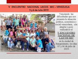 V ENCUENTRO NACIONAL LAICOS MIC VENEZUELA 5 y