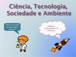 EDUCAO CTS ABORDAGEM CTS MOVIMENTO CTS SURGIMENTO A