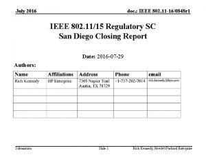 July 2016 doc IEEE 802 11 160848 r