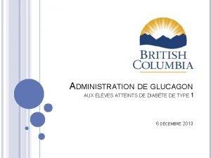 ADMINISTRATION DE GLUCAGON AUX LVES ATTEINTS DE DIABTE