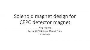 Solenoid magnet design for CEPC detector magnet Ning