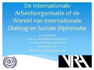 De Internationale Arbeidsorganisatie of de Wereld van Internationale