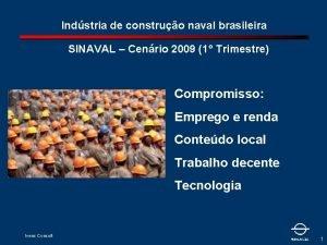 Indstria de construo naval brasileira SINAVAL Cenrio 2009