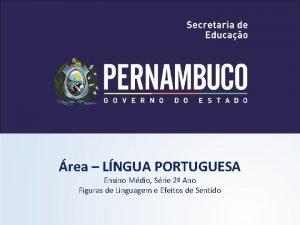 rea LNGUA PORTUGUESA Ensino Mdio Srie 2 Ano