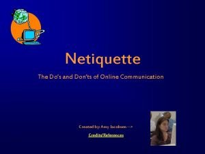 Netiquette The Dos and Donts of Online Communication