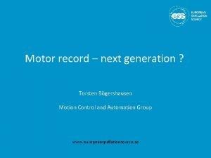 Motor record next generation Torsten Bgershausen Motion Control