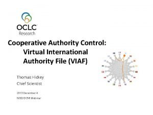 Cooperative Authority Control Virtual International Authority File VIAF