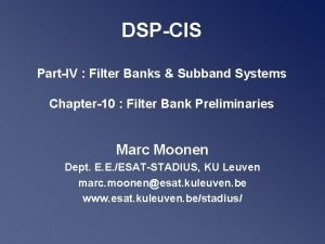 DSPCIS PartIV Filter Banks Subband Systems Chapter10 Filter