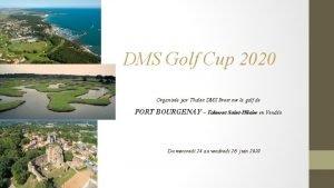 DMS Golf Cup 2020 Organise par Thales DMS