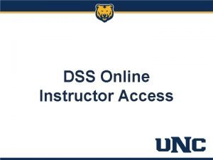 DSS Online Instructor Access What is Instructor Access