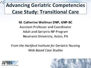 Advancing Geriatric Competencies Case Study Transitional Care M