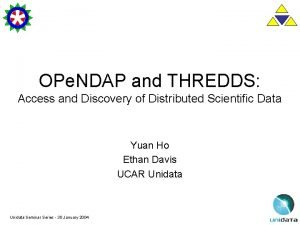OPe NDAP and THREDDS Access and Discovery of
