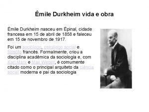 mile Durkheim vida e obra mile Durkheim nasceu